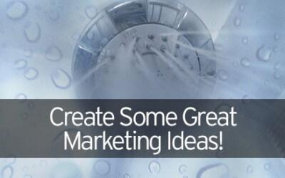 Create Some Great Marketing Ideas!