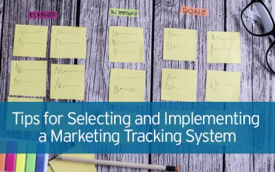 Tips for Choosing a Marketing Tracking System