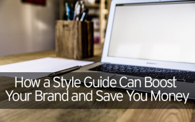 How a Style Guide Can Boost Your Brand and Save You Money