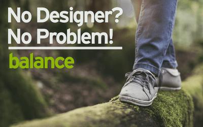 No Designer? No Problem! Balance