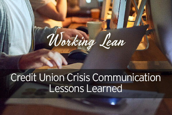 Credit Union Crisis Communications: Working Lean