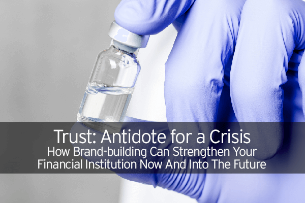 Trust: Antidote for a Crisis